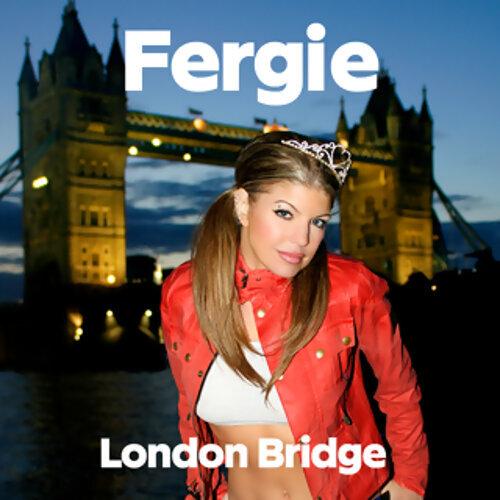 London Bridge - Explicit Version