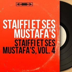 Staiffi et ses Mustafa's, vol. 4 - Mono Version