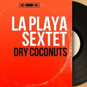 Dry Coconuts - Mono Version