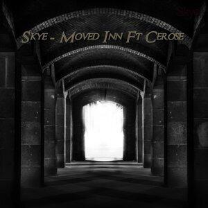 Skye Moved Inn Feat Cerose