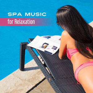 Spa Music for Relaxation – Healing Nature Sounds, Zen Music, Inner Calmness, Pure Massage, Peaceful Mind, Soft Music to Calm Down