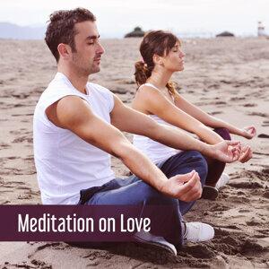 Meditation on Love – Spiritual New Age, Yoga Music, Deep Meditation, Tai Chi, Zen, Bliss