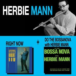 Right Now + Do the Bossa Nova with Herbie Mann
