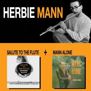 Salute to the Flute + Mann Alone