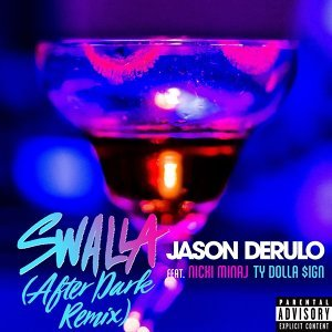 Swalla (feat. Nicki Minaj & Ty Dolla $ign) - After Dark Remix