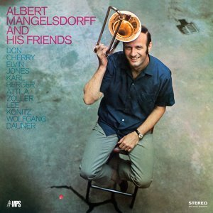 Albert Mangelsdorff and His Friends