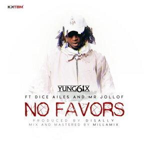 No Favors (feat. Dice Alies & Mr Jollof)