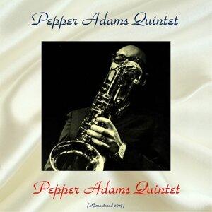 Pepper Adams Quintet - Remastered 2017