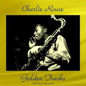 Charlie Rouse Golden Tracks - All Tracks Remastered
