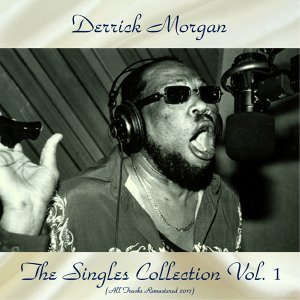 The Singles Collection Vol. 1 - Remastered 2017
