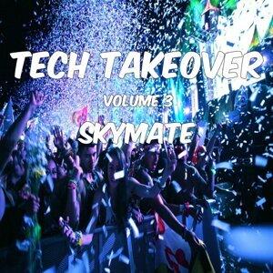 Tech Takeover Vol 3