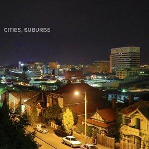 Cities, Suburbs