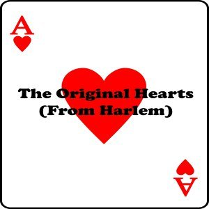 The Original Hearts (From Harlem)