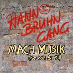 Mach Musik (So wie Axel)