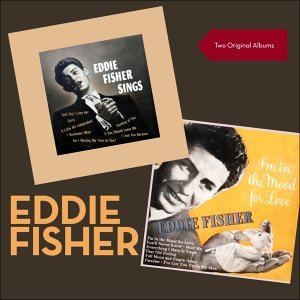 "Eddie Fisher sings - I'm In The Mood For Love - Two Original 10"" Albums 1952 - 1955"