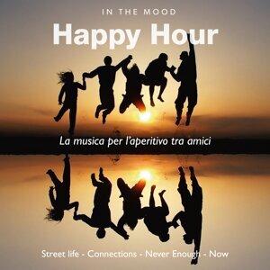 In the Mood: Happy Hour - La musica per l'aperitivo tra amici