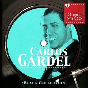 Black Collection: Carlos Gardel