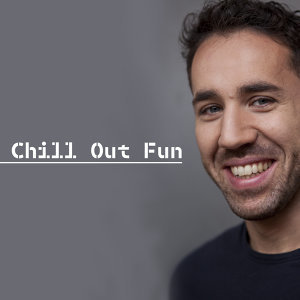 Chill Out Fun – Total Relaxation, Deep Chill Out, Summertime, Relax, Chill Out 2017