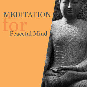 Meditation for Peaceful Mind – Training Yoga, Deep Focus, Calmness & Harmony, Nature Sounds for Relaxation, Relief, Zen Music, Ocean Dreams