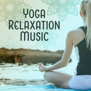 Yoga Relaxation Music – Stress Relief, Rest for Mind & Body, Peaceful Waves, Calming Sounds