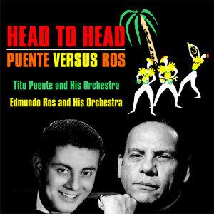 Head To Head :  Puente Versus Ros