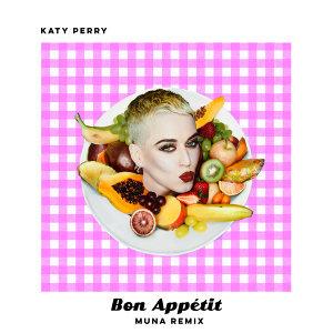Bon Appétit - MUNA Remix