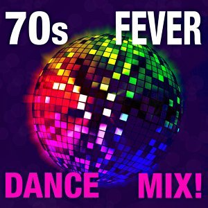 70s Fever Dance Mix!