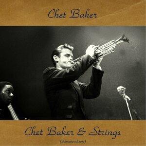 Chet Baker & Strings - Remastered 2017