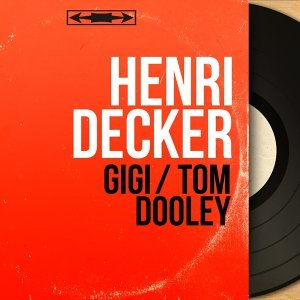 Gigi / Tom Dooley - Mono Version