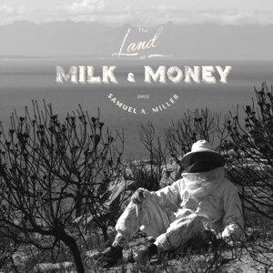 The Land of Milk & Money