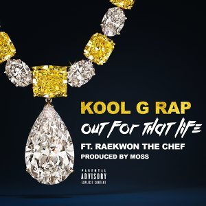 Out for That Life (feat. Raekwon)