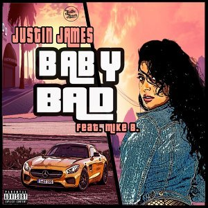 Baby Bad (feat. Mike B)