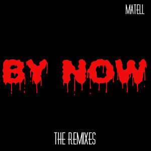 By Now - The Remixes