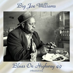 Blues On Highway 49 - Remastered 2017