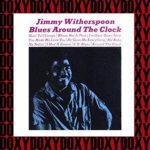 Blues Around the Clock - Hd Remastered, Obc Edition, Doxy Collection