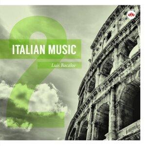 Italian Music, Vol. 2: Luis Bacalov