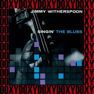 Singin' the Blues - Hd Remastered, Expanded Edition, Doxy Collection
