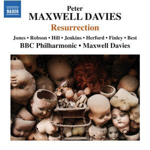 Maxwell Davies: Resurrection