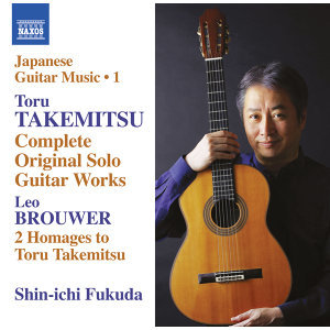Takemitsu: Complete Original Solo Guitar Works