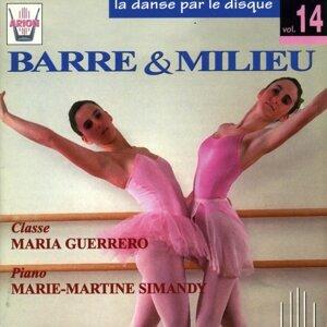 La danse par le disque, vol. 14 : Barre et Milieu