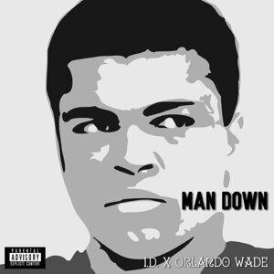 Man Down (feat. Orlando Wade)