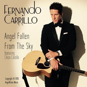 Angel Fallen from the Sky (feat. Chico Castillo)