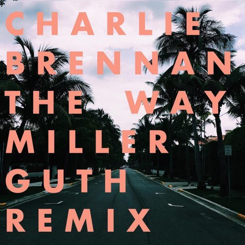 The Way (Remix) [feat. Emma Rae]
