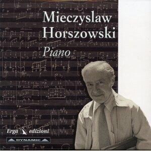 Mieczysław Horszowski - Piano
