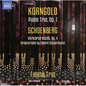 Korngold: Piano Trio - Schoenberg: Verklärte Nacht