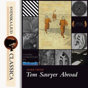 Tom Sawyer Abroad - Unabridged