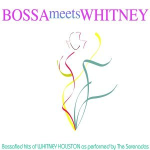 Bossa Meets Whitney