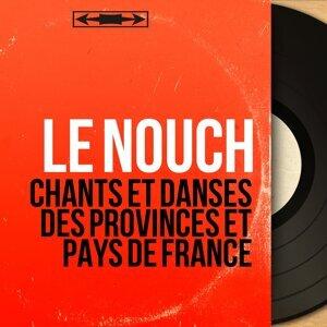 Chants et danses des provinces et pays de France - Mono Version