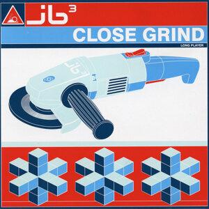 Close Grind