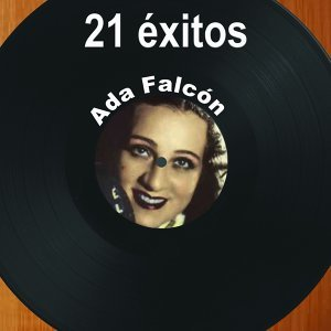 21 Éxitos: Ada Falcón